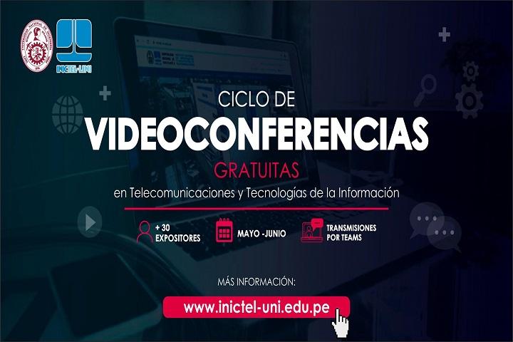 Ciclo de videoconferencias gratuitas del INICTEL-UNI durante mayo y junio